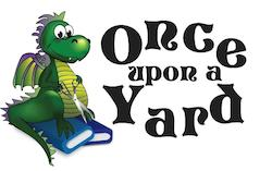 Once Upon a Yard