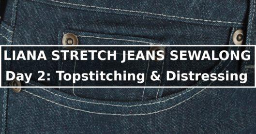 Liana Stretch Jeans Sewalong Day 2