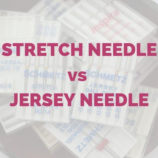 STRETCH NEEDLE VS JERSEY NEEDLE