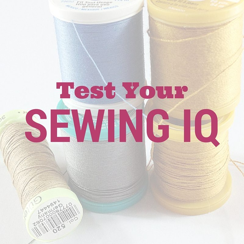 Test Your Sewing IQ by Itch to Stitch