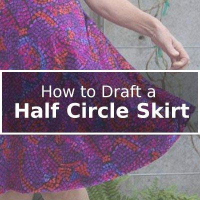 How to draft a half circle skirt