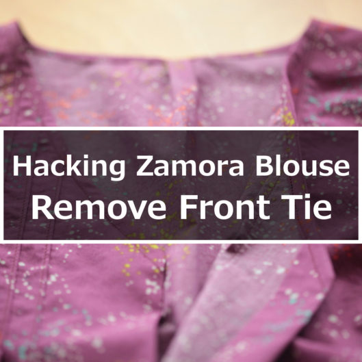 Hacking the Zamora Blouse - Remove the Front Tie