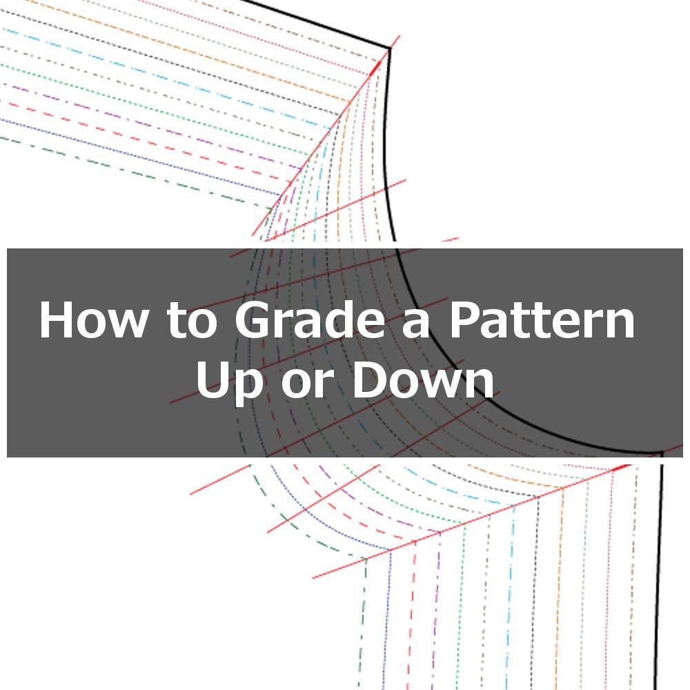 How To Grade A Pattern Up Or Down A Size Or Two Itch To Stitch